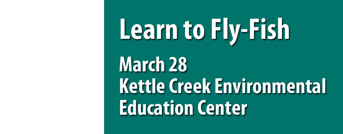 Learn to fly fish on march 28th brodhead tu for Learn to fly fish