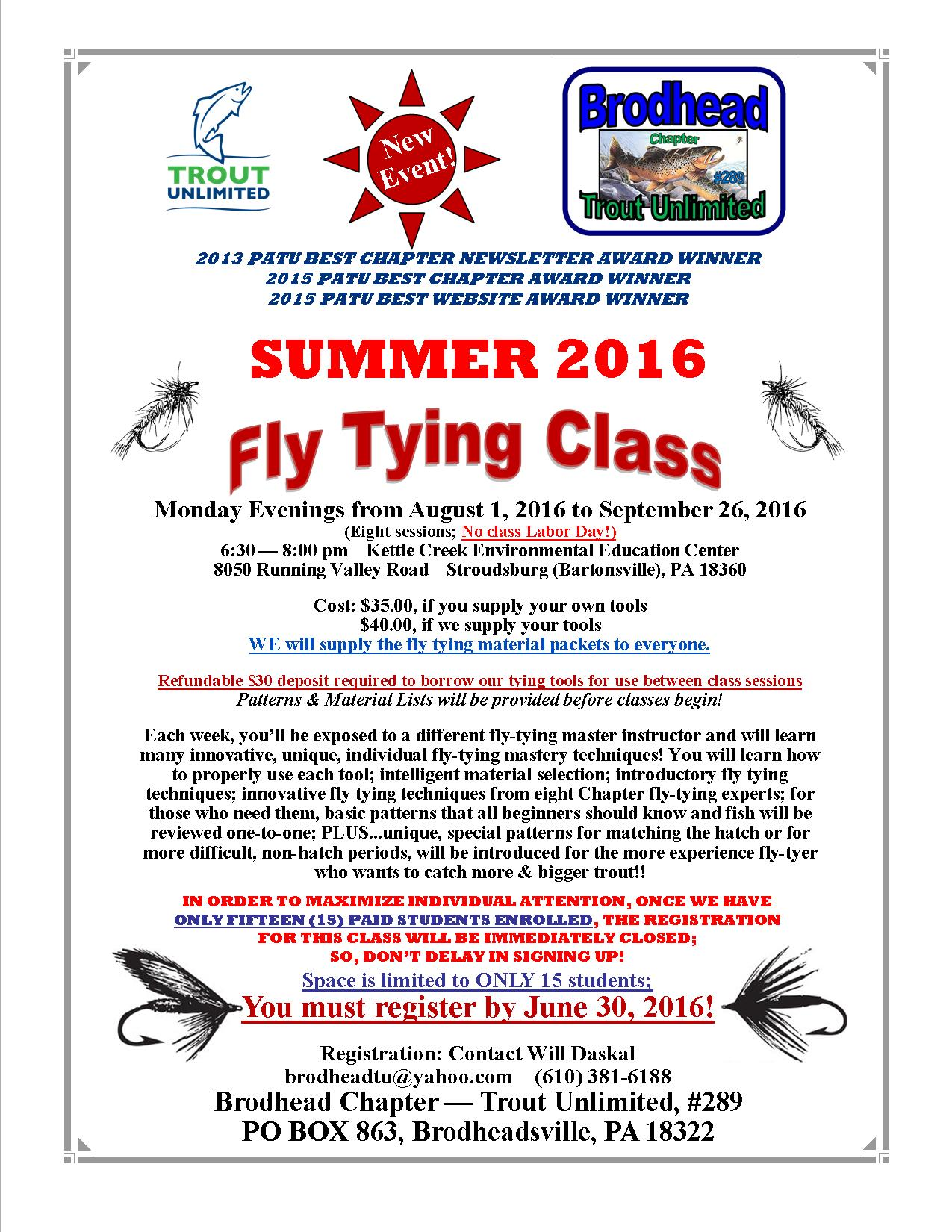 Registration deadline for summer fly tying class this for Pa fishing license prices