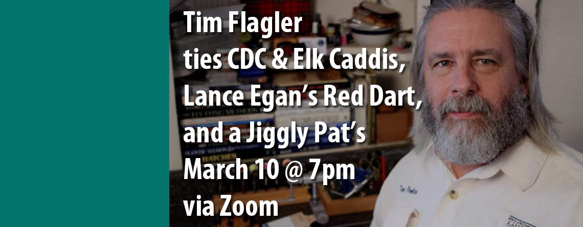 March 10 General Meeting: Tim Flagler Presents